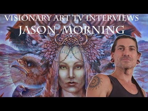 Australian Artist, Jason Morning, speaks from his heart to Visionary Art TV. it