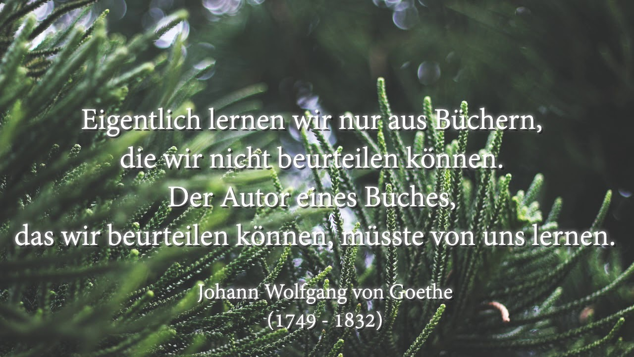 Johann Wolfgang Von Goethe Zitate Part 5 Youtube