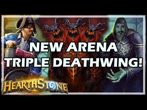 [Hearthstone] NEW ARENA - TRIPLE DEATHWING!