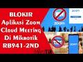 - Memblokir Aplikasi ZOOM Cloud Meating di Mikrotik 2020