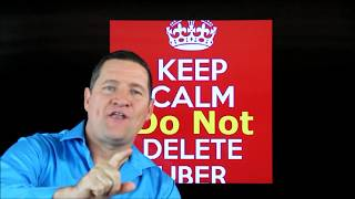 Keep calm. Do Not Delete Uber. Here is why.