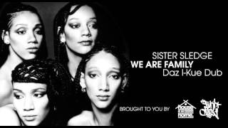 Sister Sledge - We are Family (Daz I-Kue Dub)