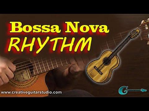 GUITAR STYLES: Bossa Nova Rhythm
