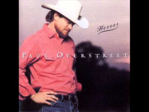 Paul Overstreet - Daddy's Come Around