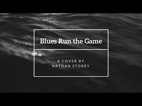 Nathan Storey - Blues Run the Game - Jackson C. Frank Cover (Week 1)