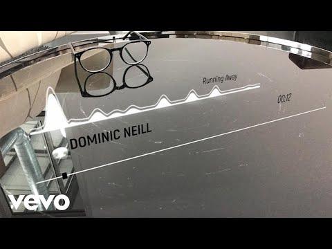 Dominic Neill - Running Away (Audio)