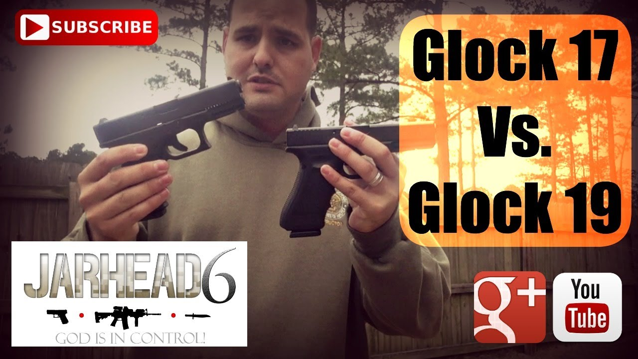 Glock 17 vs Glock 19: Which is Better? - Alien Gear Holsters