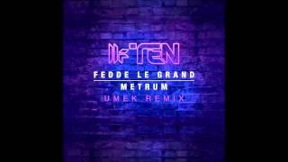 Fedde Le Grand - Metrum (UMEK Remix) [Toolroom]