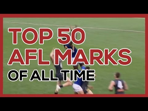 Top 50 AFL Marks of All Time