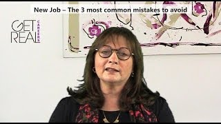 new job The 3 most common mistakes to avoid