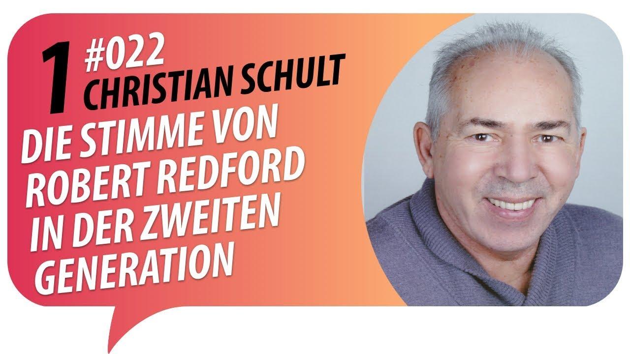 Christian Schult - Die Stimme von Robert Redford in der zweiten Generation Episode 1 von 6