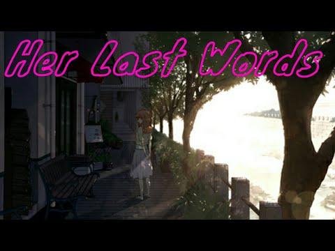 her last words (AMV) Koe No Katachi