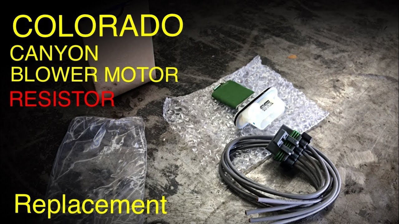 small resolution of colorado blower motor resistor and connector replacement tips and tricks