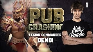 Pubs Crashing: Dendi on Legion Commander vol.1