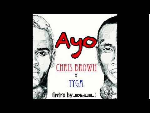 Chris Brown & Tyga- Ayo (Dj Samuel Dance Hall Intro)