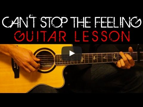 Justin Timberlake Cant Stop The Feeling Acoustic Guitar Lesson