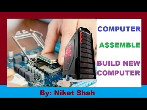 Computer Assemble.. How To Build New PC