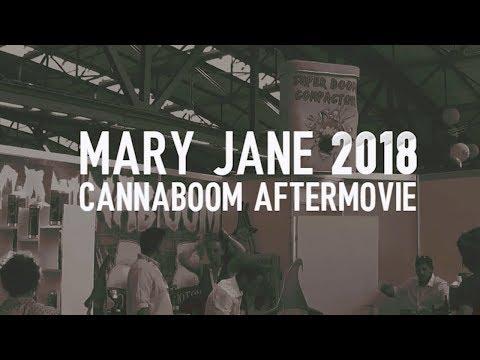 MARY JANE BERLIN 2018 - Cannaboom Aftermovie