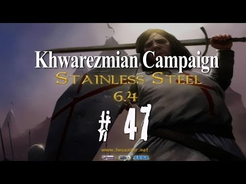 Stainless Steel 6.4 - Destroy Mongols as Khwarezmians - Part 47