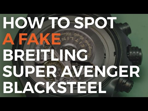 How to Spot a Fake Breitling Super Avenger Blacksteel