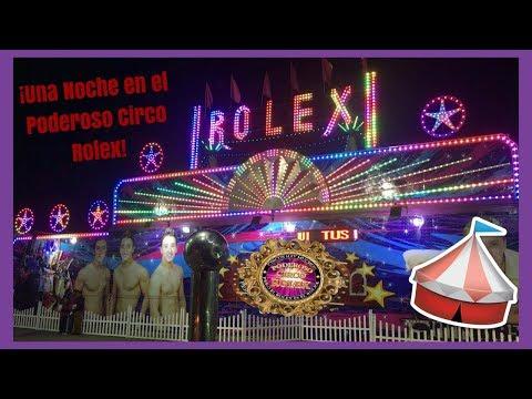 Una Noche en el Poderoso Circo Rolex - Función Completa (Temporada 2017) [Ensenada B.C.]