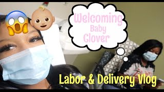 Labor &  Delivery Vlog  👶🏽