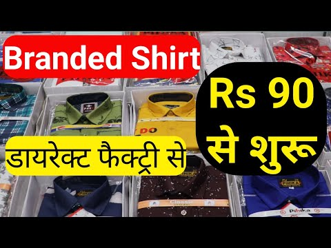 Branded Shirt Manufacturer Delhi | Shirt Wholesale Market Gandhinagar Delhi