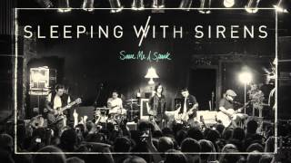 "Sleeping With Sirens - ""Save Me A Spark"" (Full Album Stream)"