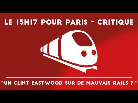 LE 15H17 POUR PARIS - AVIS CRITIQUE