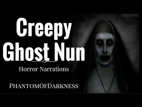 One TERRIFYINGLY CREEPY True Ghost Nun Story