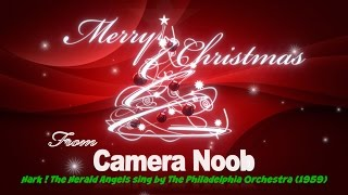 Hark ! The Herald Angels Sing by The Philadelphia Orchestra & Temple University Choir 1959