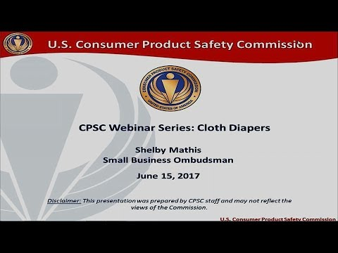 CPSC Small Business Office Webinar Series: Cloth Diapers