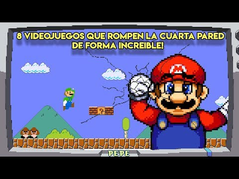 8 Videojuegos Que Rompen La Cuarta Pared De Forma Increíble - Pepe El Mago
