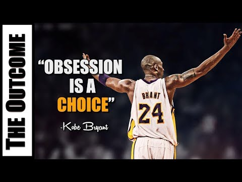 OBSESSION IS A CHOICE - Kobe Bryant Motivation