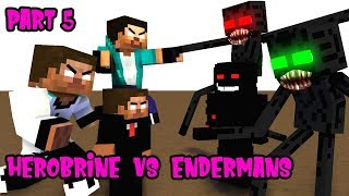MONSTER SCHOOL  : PART 5 ENDERMAN'S BROTHER VS HEROBRINE BROTHER'S-SAD/ACTION ANIMATION