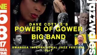 Groove Merchant : Dave Cottle's Power of Gower Big Band. Swansea International Jazz Festival 2017