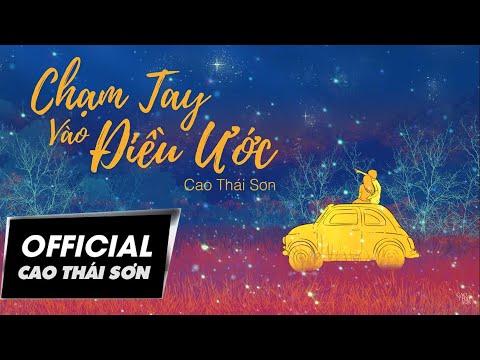 Chạm Tay Vào Điều Ước | Cao Thái Sơn | #CTVDU | Lyric Video