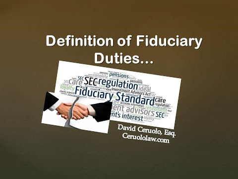 What is Fiduciary Responsibility? What is Fiduciary Duty?