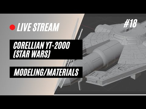 Blender 3D Modeling Stream--Star Wars YT 2000: Part 18