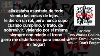 Two Worlds Collide - Demi Lovato (Traducida al español)