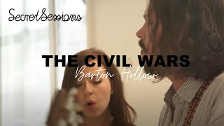 The Civil Wars - Barton Hollow - Secret Sessions
