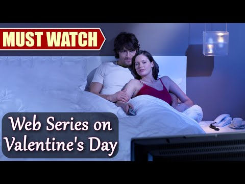 Valentine's Day: Web Series that are MUST Watch with your partner  FilmiBeat