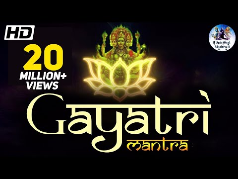 GAYATRI MANTRA ➡ OM BHUR BHUVA SWAHA ➡ MOST POWERFUL HINDU MANTRA ( FULL SONG )