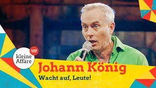 Johann König – Wacht auf, Leute!
