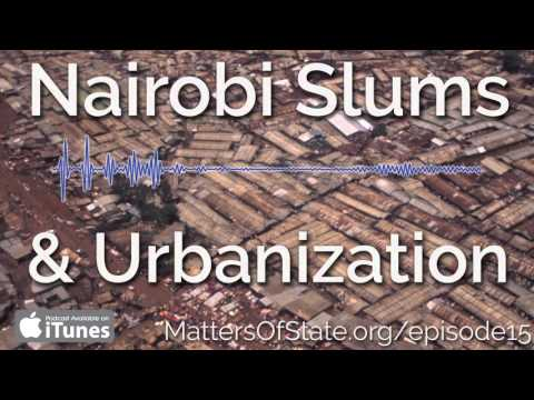 Nairobi's Slums and Urbanization