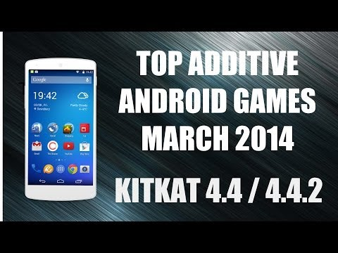 TOP ADDICTIVE ANDROID GAMES MARCH 2014 KITKAT 4.4 / 4.4.2