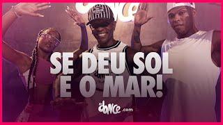 Se Deu Sol, É Mar - O Maestro | FitDance (Coreografia) | Dance Video