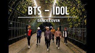 BTS(방탄소년단) - IDOL / COVER DANCE