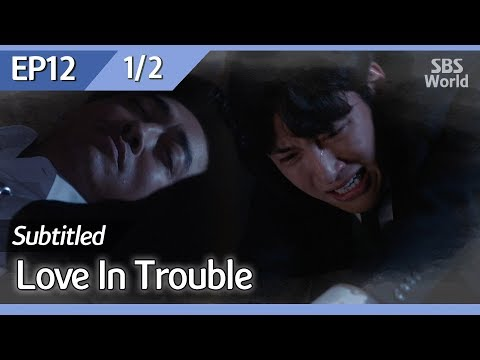 [CC/FULL] Love in Trouble EP12 (1/2) | 수상한파트너