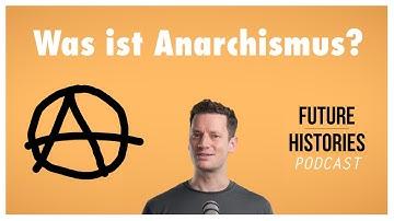 Was ist Anarchismus?
